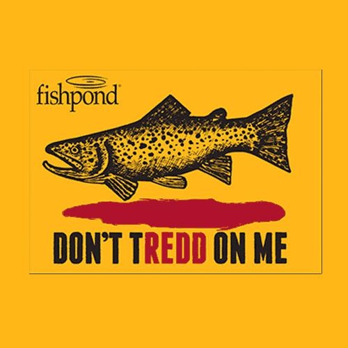 Fishpond Don't Tredd on Me