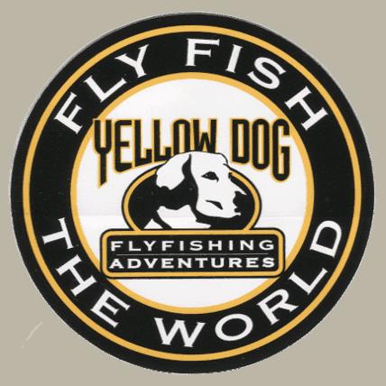 "Yellow Dog Fly Fishing Adventures ""Fish the World"""