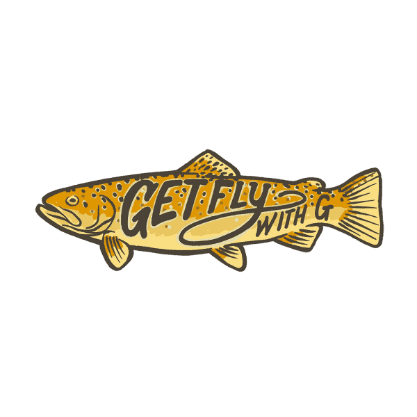 Get Fly With G Brown Trout