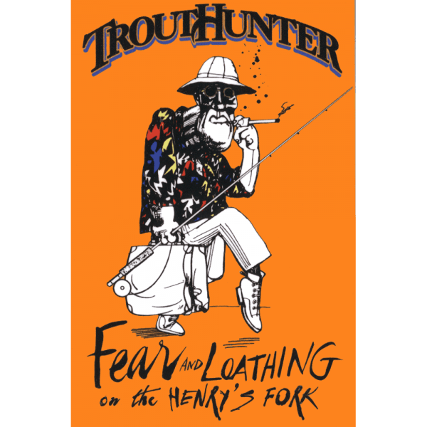 TroutHunter Fear And Loathing Sticker