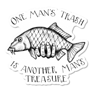 Amy McMahon One Man's Trash Is Another Man's Treasure Carp Sticker